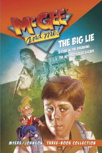 9781496403292: McGee and Me! Three-Book Collection: The Big Lie / A Star in the Breaking / The Not-So-Great Escape