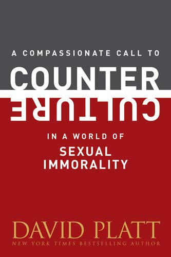 9781496404961: A Compassionate Call to Counter Culture in a World of Sexual Immorality (Counter Culture Booklets)
