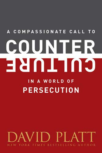 9781496404985: A Compassionate Call to Counter Culture in a World of Persecution (Counter Culture Booklets)