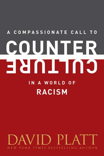 9781496405005: A Compassionate Call to Counter Culture in a World of Racism (Counter Culture Booklets)