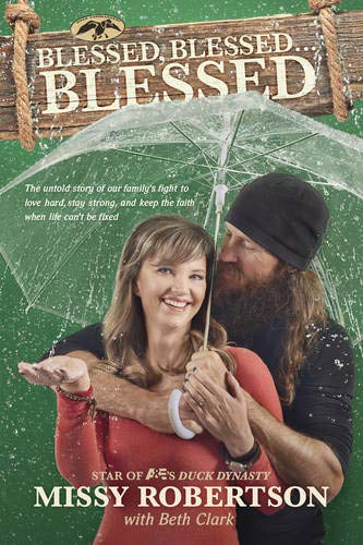 Blessed, Blessed . . . Blessed: The Untold Story of Our Family's Fight to Love Hard, Stay ...