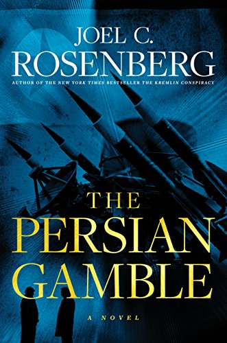 9781496406187: The Persian Gamble: A Marcus Ryker Series Political and Military Action Thriller: (Book 2)