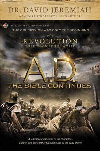 9781496407955: A.D. The Bible Continues: The Revolution That Changed the World