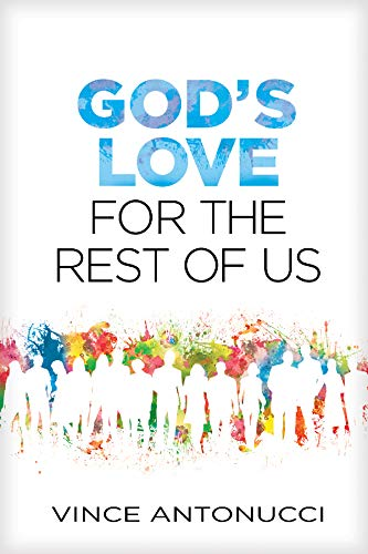 9781496410580: God's Love for the Rest of Us