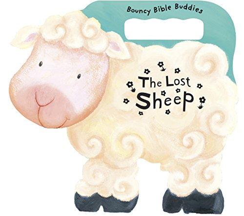 9781496410900: The Lost Sheep (Bouncy Bible Buddies)