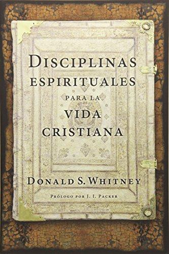 9781496411310: Disciplinas Espirituales Para La Vida Cristiana