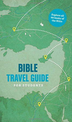 9781496411808: Bible Travel Guide for Students