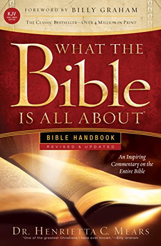 What the Bible Is All about KJV: Bible Handbook: Dr Henrietta Mears