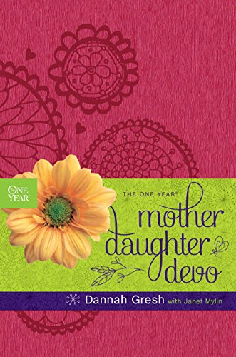 9781496417831: The One Year Mother-Daughter Devo