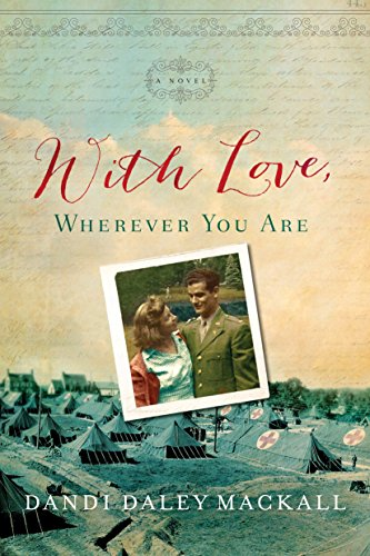 With Love, Wherever You Are: Dandi Daley Mackall