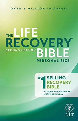 Life Recovery Bible NLT, Personal Size (Paperback): Stephen Arterburn, Dr