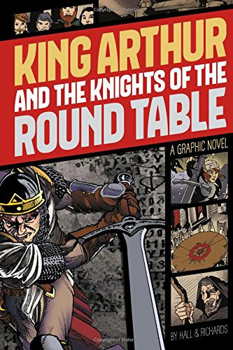 9781496500250: King Arthur and the Knights of the Round Table (Graphic Revolve: Common Core Editions)