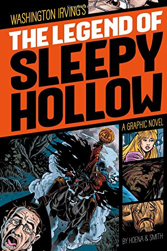 The Legend of Sleepy Hollow (Graphic Revolve: Common Core Editions): Irving, Washington; Gutierrez,...