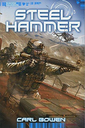 Steel Hammer (Shadow Squadron): Bowen, Carl; Fuentes, Benny