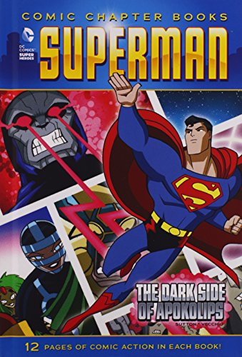 The Dark Side of Apokolips (Superman: Comic Chapter Books): Sutton, Laurie S.