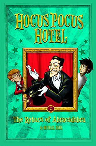9781496524867: The Return of Abracadabra (Hocus Pocus Hotel)