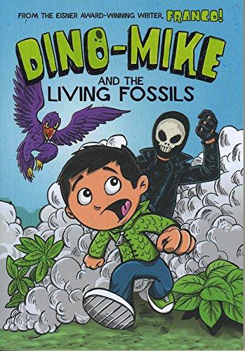 Dino-Mike and the Living Fossils: Franco, Garcia, Eduardo