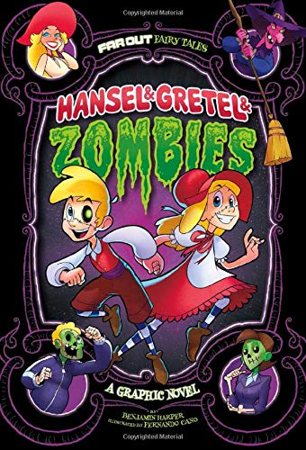 9781496525093: Hansel & Gretel & Zombies: A Graphic Novel (Far Out Fairy Tales)