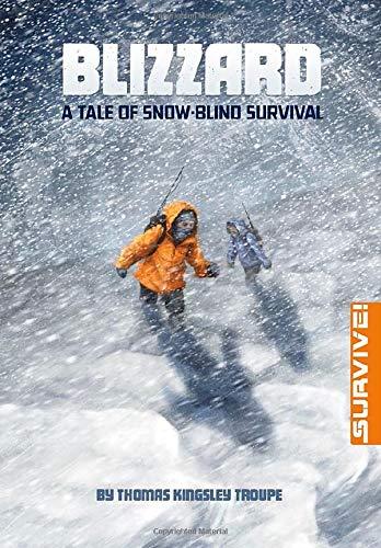 9781496525543: Blizzard: A Tale of Snow-blind Survival (Survive!)
