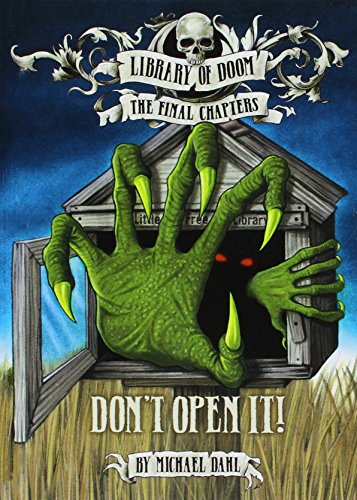 9781496525581: Don't Open It! (Library of Doom: The Final Chapters)