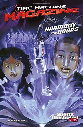 9781496525963: Harmony and Hoops (Time Machine Magazine)