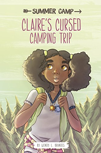 Claire's Cursed Camping Trip (Library Binding): Wendy L. Brandes