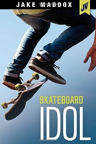 9781496526311: Skateboard Idol (Jake Maddox JV)