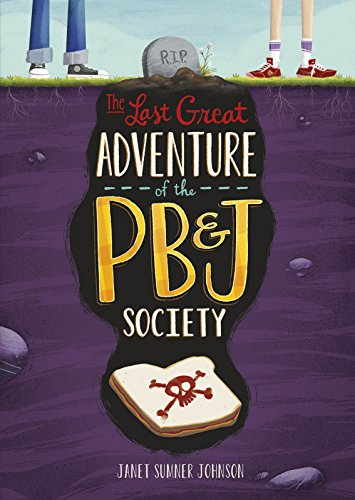 9781496526953: The Last Great Adventure of the PB & J Society (Middle-grade Novels)