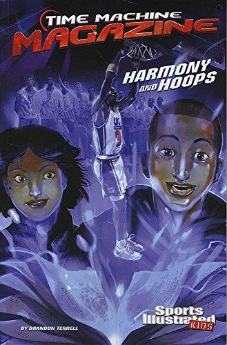 9781496527059: Harmony and Hoops (Time Machine Magazine)