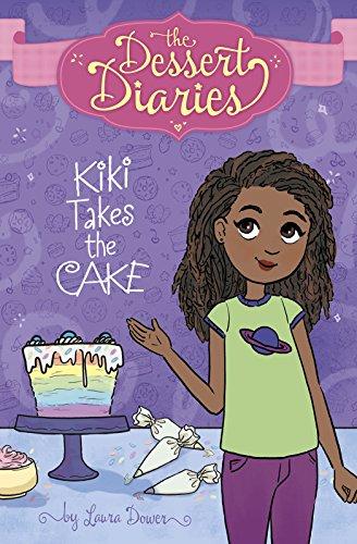 Kiki Takes the Cake (Library Binding): Laura Dower