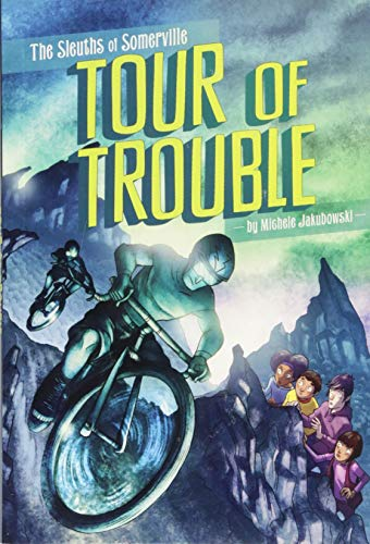 Tour of Trouble (The Sleuths of Somerville): Jakubowski, Michele