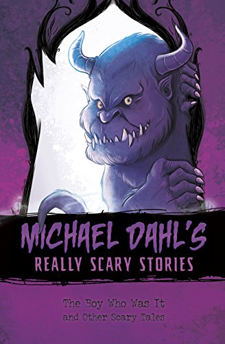 The Boy Who Was It: And Other Scary Tales (Library Binding): Michael Dahl