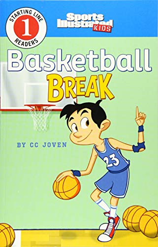 Basketball Break (Sports Illustrated Kids Starting Line Readers): CC Joven