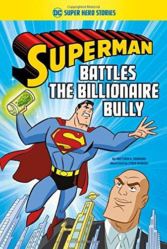 9781496546395: Superman Battles the Billionaire Bully (DC Super Hero Stories)