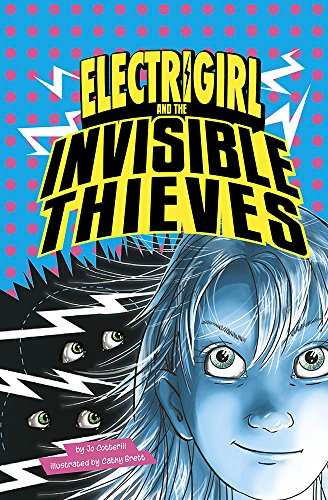 9781496556691: Electrigirl and the Invisible Thieves
