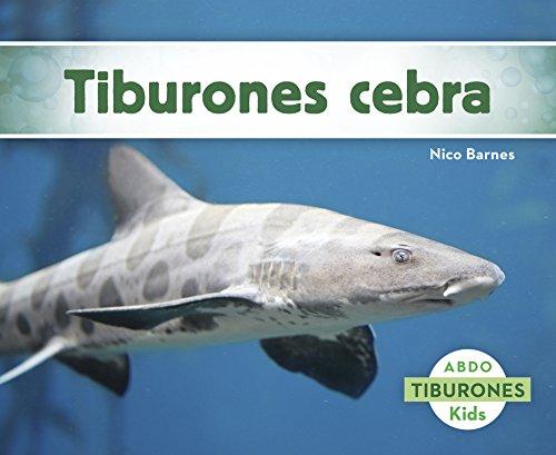 9781496605177: Tiburones cebra (Abdo Kids: Tiburones) (Spanish Edition)