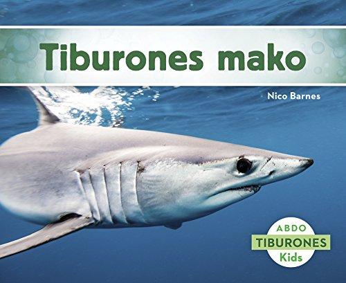 9781496605191: Tiburones mako (Abdo Kids: Tiburones) (Spanish Edition)