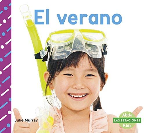 9781496607119: El Verano (Las Estaciones) (Spanish Edition) (Abdo Kids: Las Estaciones)