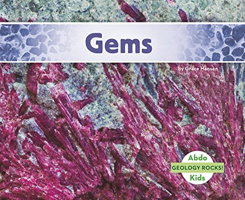Gems (Geology Rocks!): Grace Hansen
