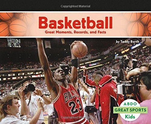 9781496611697: Basketball: Great Moments, Records, and Facts (Great Sports)