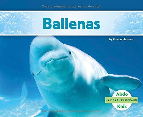 9781496612717: Ballenas (La Vida En El Oceano /Ocean Life)