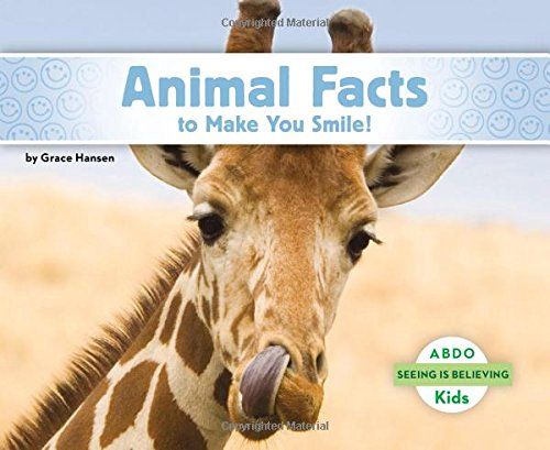 9781496613165: Animal Facts to Make You Smile! (Seeing Is Believing)