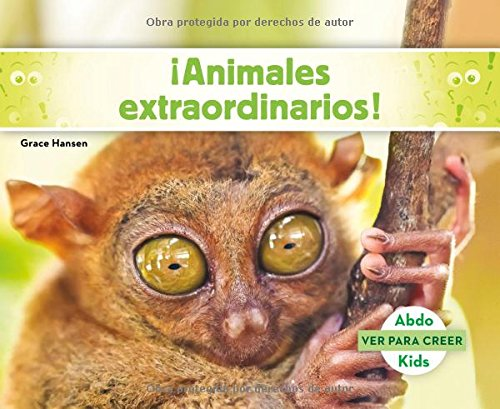 9781496613356: ¡Animales extraordinarios! (Ver Para Creer) (Spanish Edition)