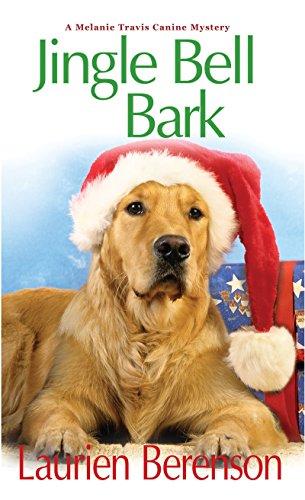 9781496700032: Jingle Bell Bark (A Melanie Travis Mystery)