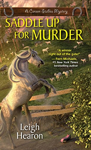 Saddle Up For Murder (A Carson Stables: Hearon, Leigh