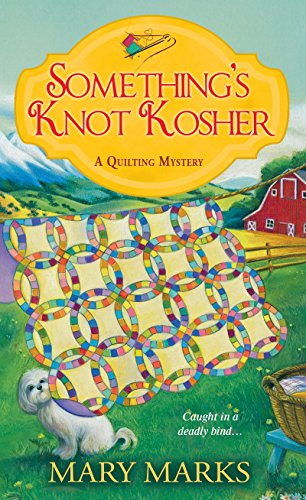 9781496701800: Something's Knot Kosher (A Quilting Mystery)