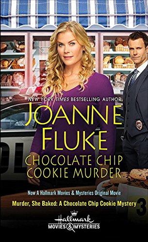 9781496701862: Chocolate Chip Cookie Murder (Movie Tie-In) (Hannah Swensen Mysteries)