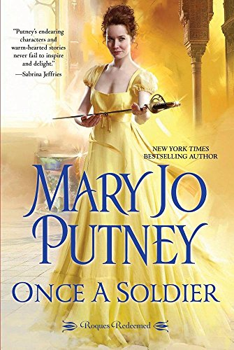 Once a Soldier (Rogues Redeemed): Mary Jo Putney