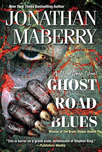 9781496705396: Ghost Road Blues (A Pine Deep Novel)