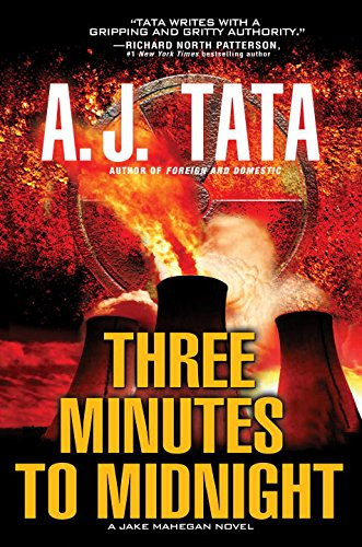 Three Minutes to Midnight (Jake Mahegan Novels): Tata, A. J